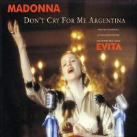 Madonna: Don't cry for me Argentina